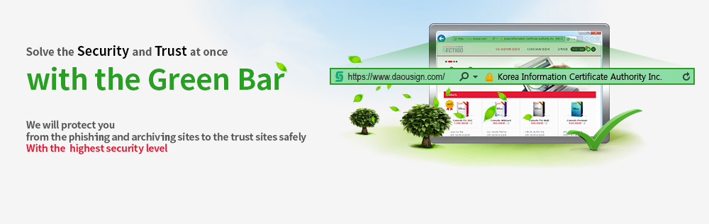 Solve both security and trust at once with Green Bar. Based on the highest level of security, we will protect you from phishing and pharming sites to keep in trusted sites.
